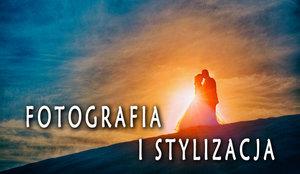 Fotografia i Stylizacja